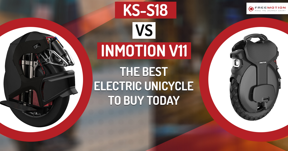 KS-S18 vs Inmotion V11: The Best Electric Unicycle to Buy Today